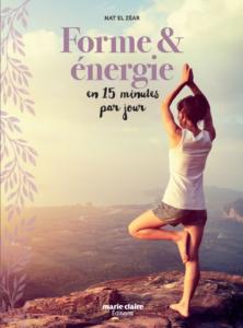 Forme & Energie en 15 mn par jour